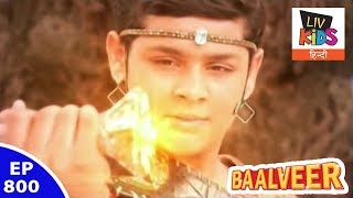 Baal Veer - बालवीर - Episode 800 - Baalveer Gains Back His Power