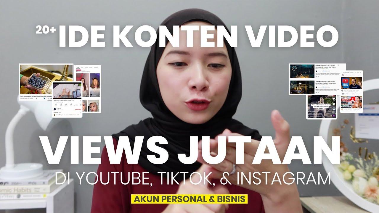 20+ IDE KONTEN VIDEO TERLARIS DI YOUTUBE, TIKTOK, & INSTAGRAM REELS