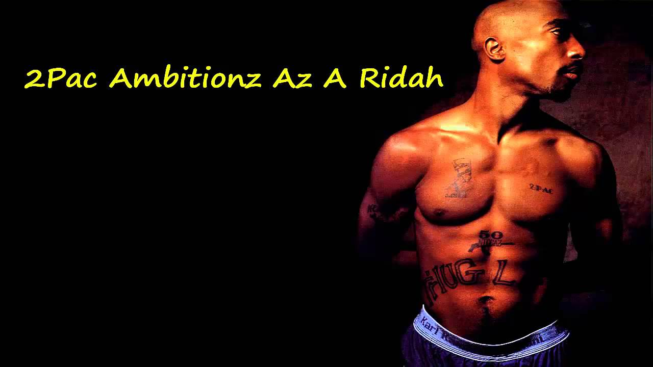 2pac ambitionz az a ridah download