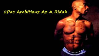 2Pac Ambitionz Az A Ridah(mp3)+Download