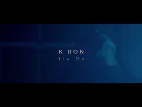 K'ron - Slo Mo [Official Lyric Video]