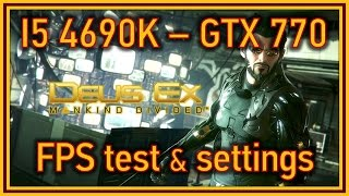 Greetings everyone Today Ive been playing the newly released Deus Ex Mankind Divided and as usual I wanted to make a video testing all the options and