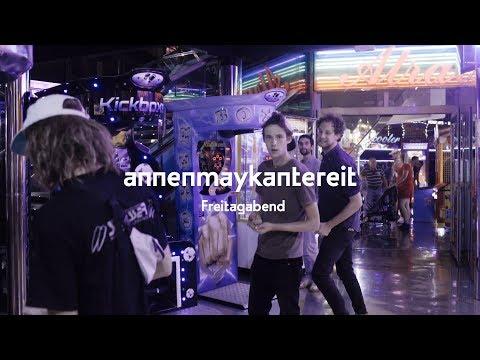 Freitagabend - AnnenMayKantereit