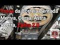 Trocar Da Correia Dentada  Motor Gm  Passo A Passo   Video N°112