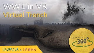 VR WW1 Virtual Trench | Education in 360