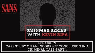 Episode 91: Case study on an incorrect conclusion in a criminal case-Part 1