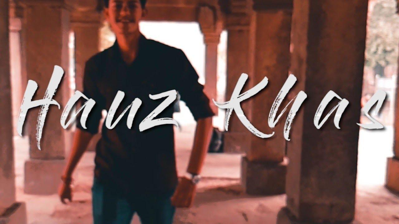 Hauz Khas Village | Hauz Khas Fort | Cinematic Travel Video | Vlog | Best Place in Delhi