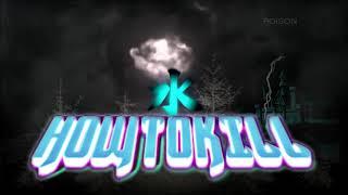 7K - Howtokill - Legendado