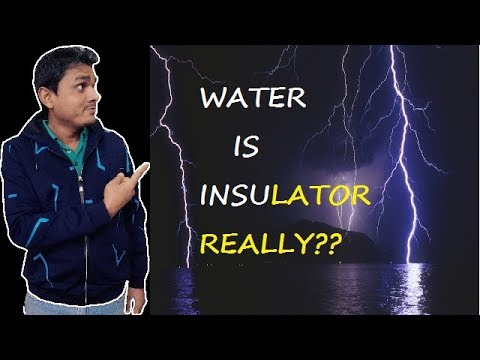 Water Is Insulator or Conductor||Insulator Vs Conductor||Electrical Engineering||Youtube SEO 2017||