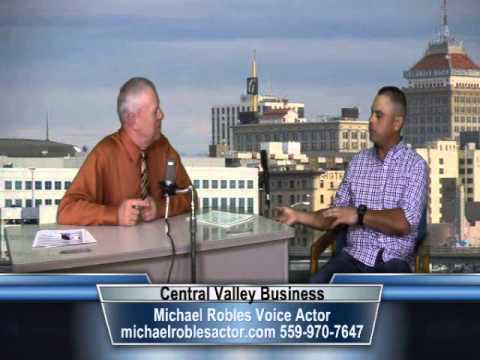 Michael Robles, Voiceover Actor, on Central Valley Business