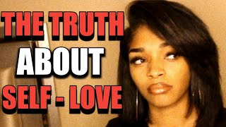 Bella Talks: The Truth About Self Love