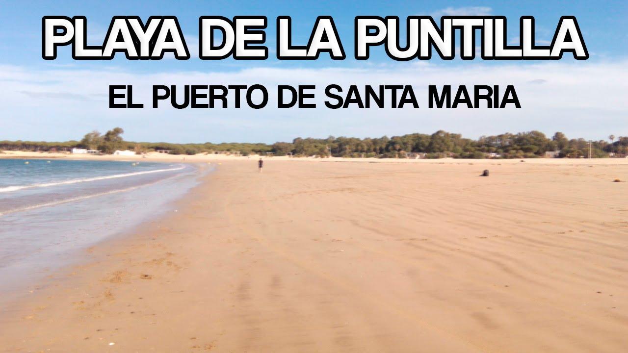 Playa de la puntilla el puerto de santa maria youtube - Que visitar en el puerto de santa maria cadiz ...