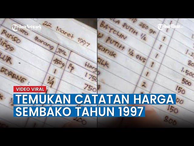 VIRAL Video Pria Tunjukkan Catatan Harga Sembako Tahun 1997, Temukan di Gudang Bekas Warung sang Ibu