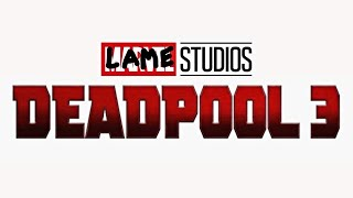 DEADPOOL 3 OFFICIALLY CONFIRMED BY RYAN REYNOLDS