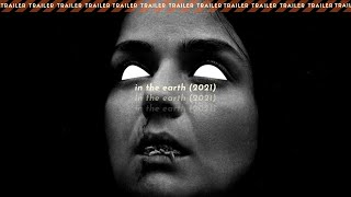 IN THE EARTH (2021) | Trailer Legendado