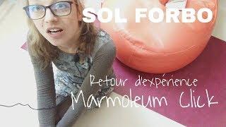 Retour d'expérience Sol Forbo Marmoleum Click (Après 5 ans d'utilisation)