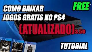 COMO BAIXAR JOGOS GRÁTIS NO PS4-TUTORIAL ATUALIZADO (LEIA A DESCRIÇÃO)