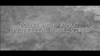 Fourtwnty - Kusut (Unofficial Music Video)