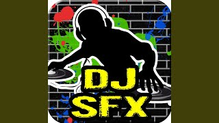 DJ Scratch Sound Effect 2 (feat. DJ Sound Effects)
