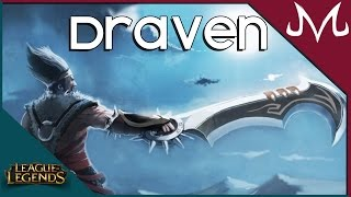 League of Legends - Draven ADC
