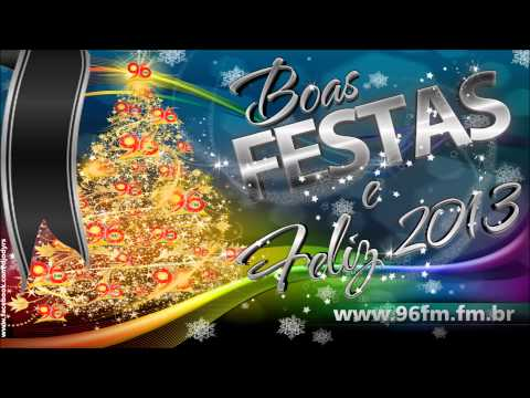 TEMA FIM DE ANO 96FM - 2012/2013 www.96fm.fm.br