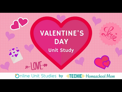 Valentine's Day Online Unit Study