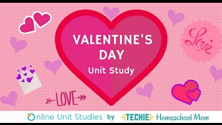 Valentine's Day Online Unit Study