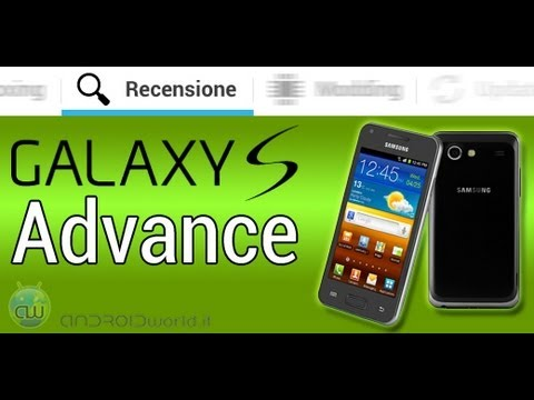 Samsung Galaxy S Advance, recensione in italiano by AndroidWorld.it