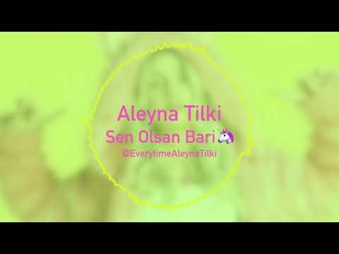 Aleyna Tilki - Sen Olsan Bari (Audio)
