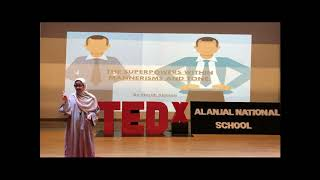 The superpowers within mannerisms and tone  | Nora Almane | TEDxAlAnjalNationalSchool