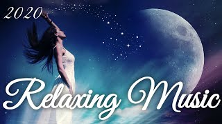 75 Minutes Relaxing Music 2020
