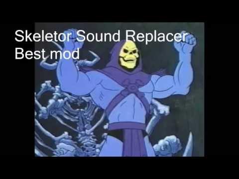 Skyrim Mods Skeletor Sound Replacer Youtube