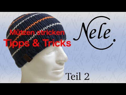 Mütze stricken für Anfänger, -Tipps und Tricks für deine erste Strickmütze -Teil 2- by Nele C.