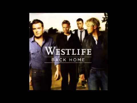 Westlife - You Must Have Had a Broken Heart