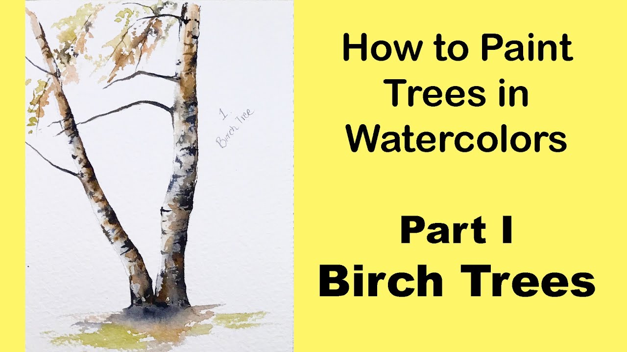 how to paint trees in watercolors part i birch trees youtube. Black Bedroom Furniture Sets. Home Design Ideas