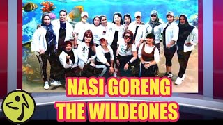 NASI GORENG - THE WILDEONES - WARM UP - ZIN 92 - ZUMBA