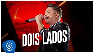 Wesley Safadão - Dois Lados [Garota VIP Rio de Janeiro Deluxe]