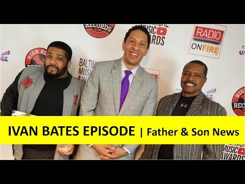 Baltimore City State's Attorney Candidate Ivan Bates Interview | Father & Son News