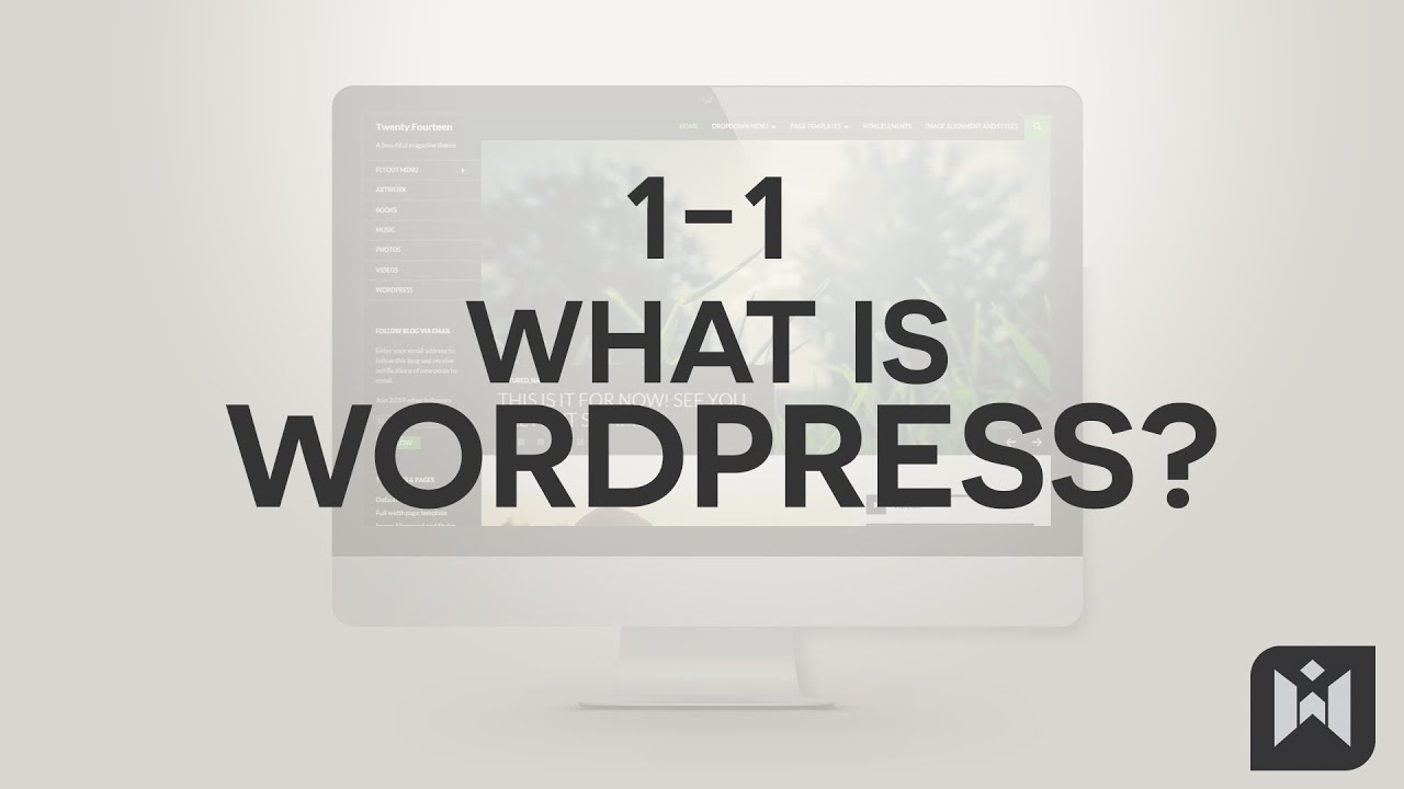 WordPress for Beginners 2015 Tutorial Series | Chapter 1-1: What is WordPress?