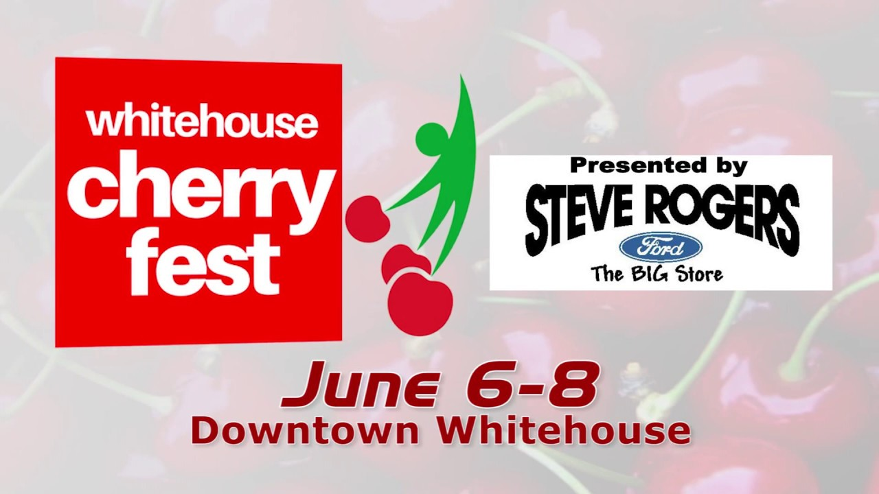 Whitehouse Cherry Fest - ANTHONY WAYNE REGIONAL CHAMBER