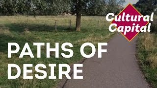 Paths Of Desire - Cultural Capital