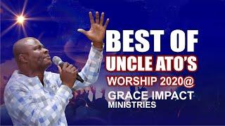 UNCLE ATO'S BEST 2020 WORSHIP & PRAISE @GRACE IMPACT MINISTRIES
