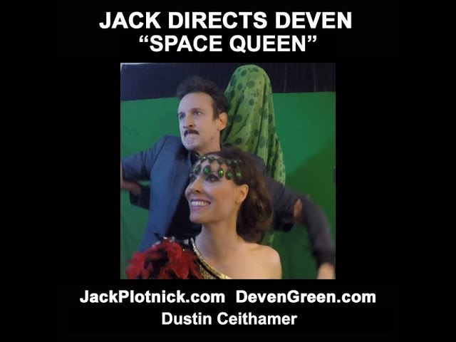 "Jack Directs Deven in ""Space Queen"" (Special Guest: Dustin Ceithamer)"