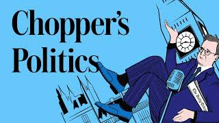 Chopper's Politics Podcast: What it's like to become an MP just four months before Covid