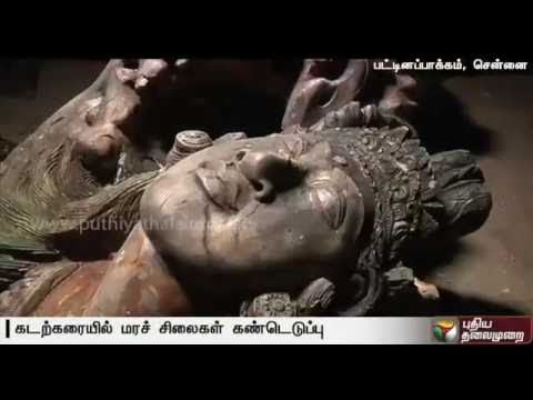 5 foot tall mysterious sculptures made of Teak Wood found  in Pattinapakkam: Chennai