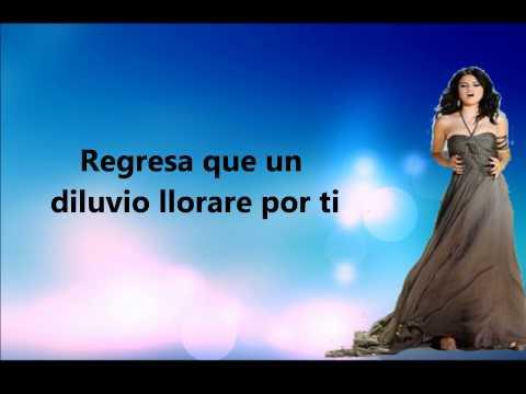 Un año sin ver llover - Selena Gomez Letra