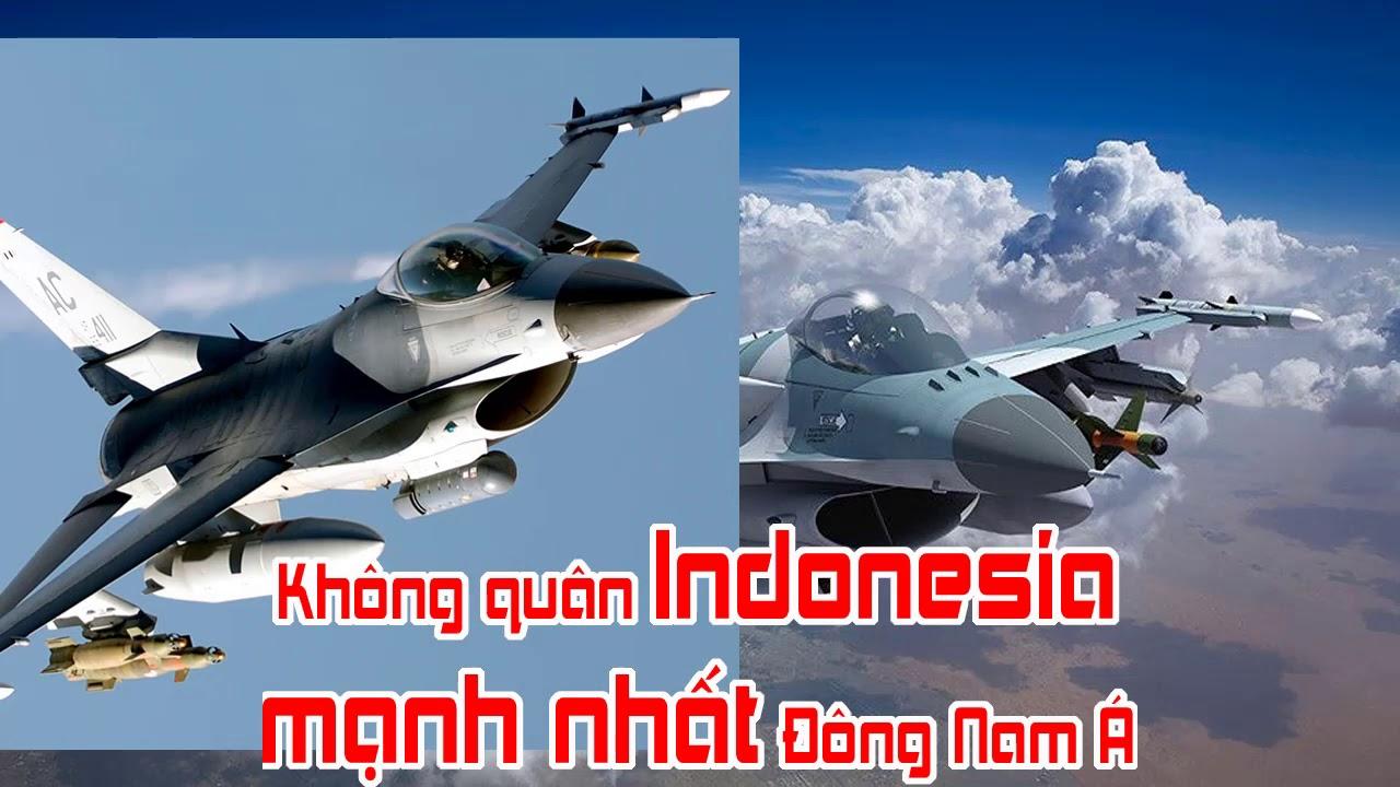 Không quân Indonesia mạnh nhất Đông Nam Á