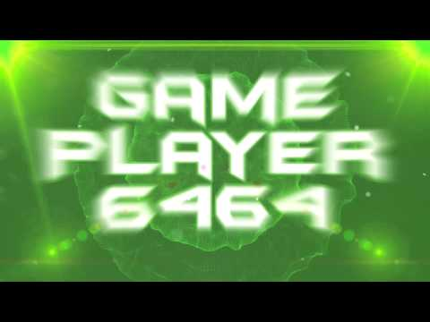 Intro #02 GamePlayer6464 || By BonseGFX