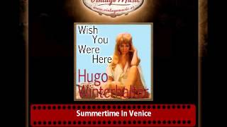 Hugo Winterhalter – Summertime In Venice