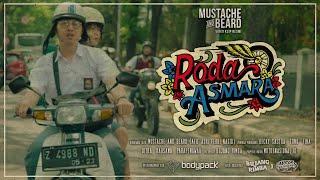 Mustache and Beard - Roda Asmara (Official Music Video)